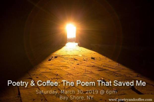 2019 03 30 Poetry and Coffee The Poem That Saved Me